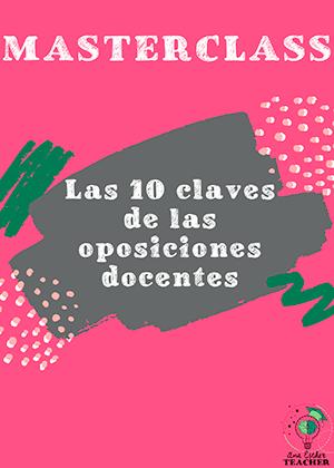 Masterclass Las 10 claves de las oposiciones docentes Ana esther teacher
